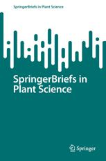 SpringerBriefs in Plant Science