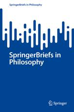 SpringerBriefs in Philosophy