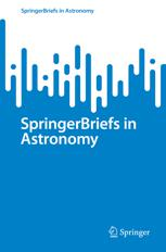 SpringerBriefs in Astronomy