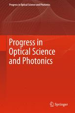 Progress in Optical Science and Photonics