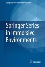 Springer Series in Immersive Environments