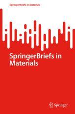 SpringerBriefs in Materials