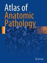Atlas of Anatomic Pathology