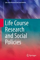 Life Course Research and Social Policies