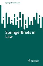 SpringerBriefs in Law