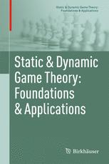 Static & Dynamic Game Theory: Foundations & Applications