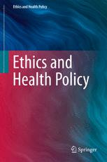 Ethics and Health Policy