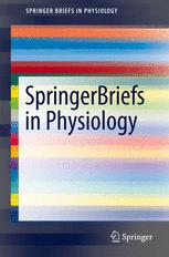 SpringerBriefs in Physiology