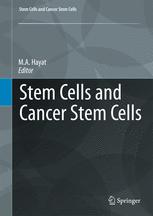 Stem Cells and Cancer Stem Cells