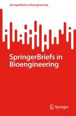 SpringerBriefs in Bioengineering
