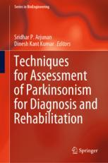 Techniques for Assessment of Parkinsonism for Diagnosis and Rehabilitation