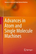 Advances in Atom and Single Molecule Machines