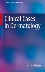 Clinical Cases in Dermatology
