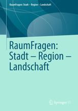 RaumFragen: Stadt – Region – Landschaft