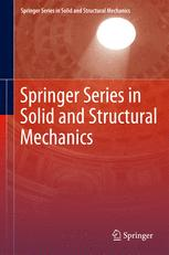Springer Series in Solid and Structural Mechanics