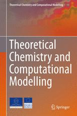 Theoretical Chemistry and Computational Modelling
