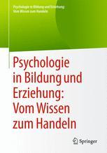Psychologie in Bildung und Erziehung: Vom Wissen zum Handeln