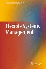 Flexible Systems Management
