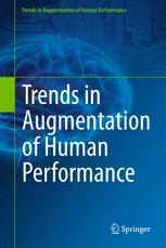 Trends in Augmentation of Human Performance