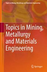 Topics in Mining, Metallurgy and Materials Engineering