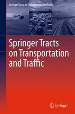 Springer Tracts on Transportation and Traffic