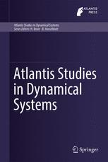 Atlantis Studies in Dynamical Systems
