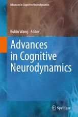 Advances in Cognitive Neurodynamics