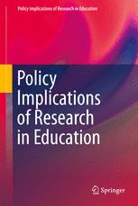 Policy Implications of Research in Education