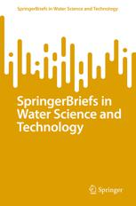 SpringerBriefs in Water Science and Technology