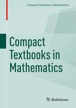 Compact Textbooks in Mathematics