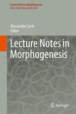 Lecture Notes in Morphogenesis