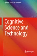 Cognitive Science and Technology