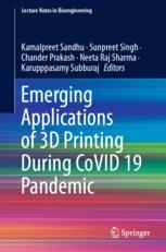 3D打印在CoVID - 19大流行期间的新兴应用