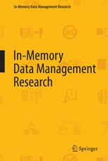 In-Memory Data Management Research