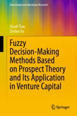 Fuzzy Decision-Making Methods Based on Prospect Theory and Its Application in Venture Capital