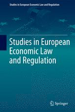 Studies in European Economic Law and Regulation