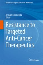 Resistance to Targeted Anti-Cancer Therapeutics