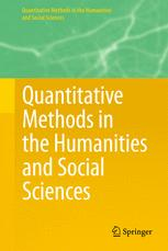 Quantitative Methods in the Humanities and Social Sciences