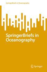 SpringerBriefs in Oceanography