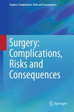 Surgery: Complications, Risks and Consequences