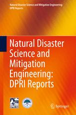 Natural Disaster Science and Mitigation Engineering: DPRI reports