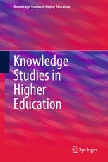 Knowledge Studies in Higher Education