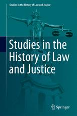 Studies in the History of Law and Justice