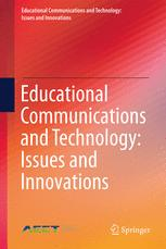 Educational Communications and Technology: Issues and Innovations