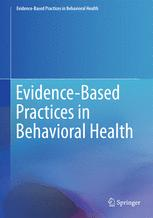 Evidence-Based Practices in Behavioral Health