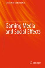 Gaming Media and Social Effects