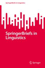 SpringerBriefs in Linguistics