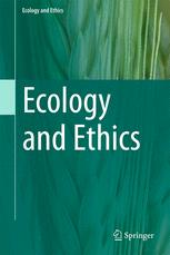 Ecology and Ethics