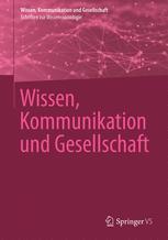 Wissen, Kommunikation und Gesellschaft