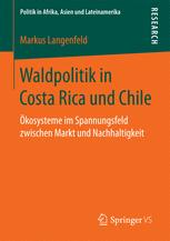 Waldpolitik in Costa Rica und Chile